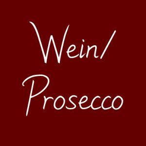 Wein / Prosecco